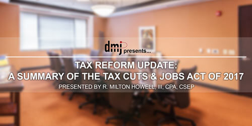 Summary of Tax Reform Webinar